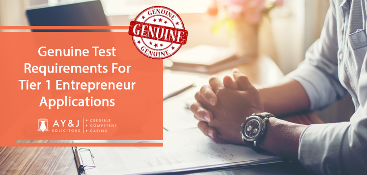 Genuine Test Requirements for Tier 1 Entrepreneur Applications