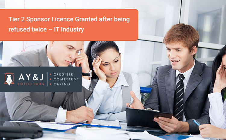 Tier 2 Sponsor Licence Granted after being refused twice – IT Industry