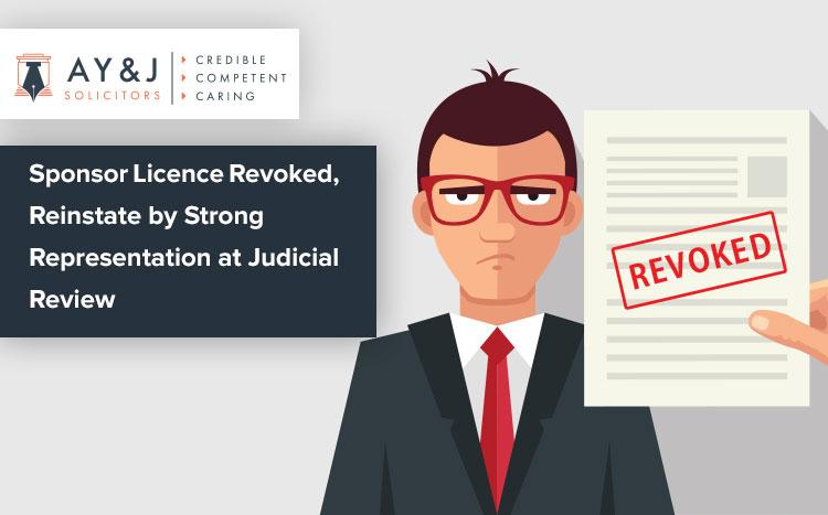 Sponsor Licence Revoked Judicial Review