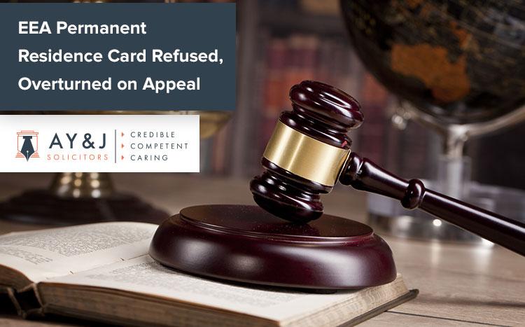 EEA Permanent Residence Card Refused, Overturned on Appeal