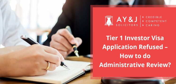 Administrative Review for Tier 1 Investor Visa Refusal