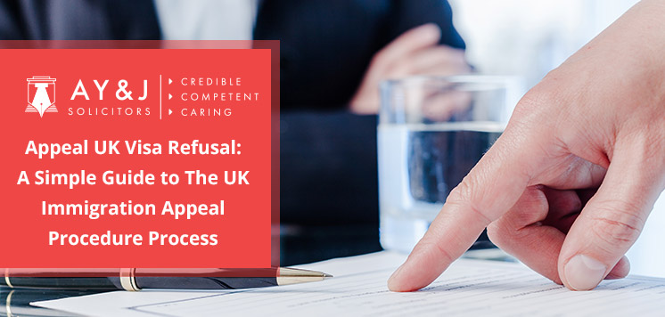 Guide to UK Visa Refusal Appeal Procedure