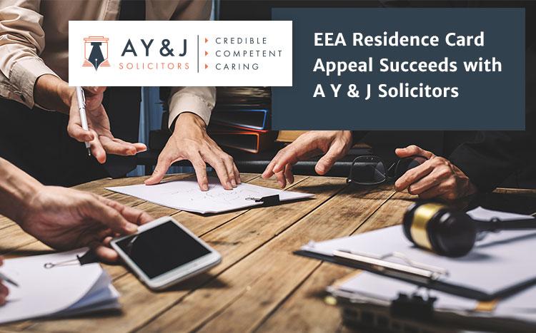 AYJ EEA Residence Card Appeal Successful