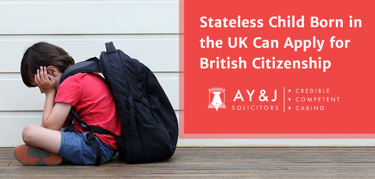 Stateless Child Born in the UK Can Apply for British Citizenship