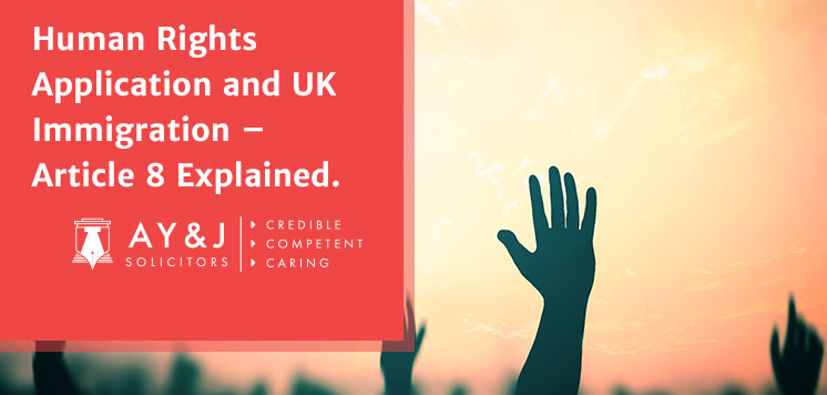 Human Rights Application and UK Immigration