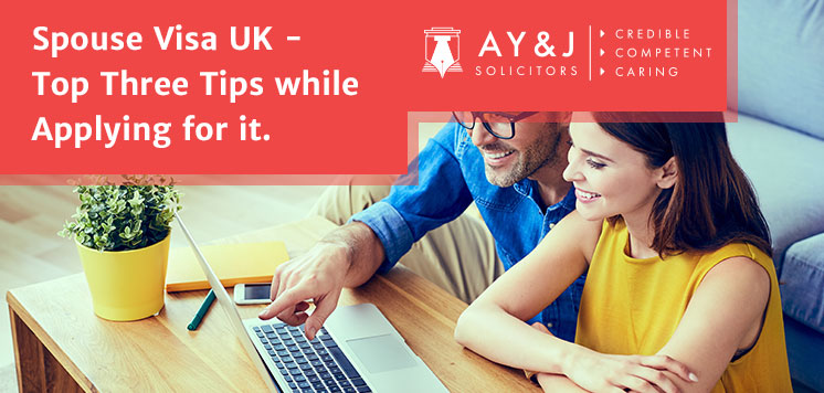 Spouse Visa UK - Top Three Tips while Applying for it