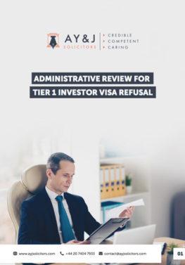 Administrative Review: Tier 1 (Investor) Visa Refusal