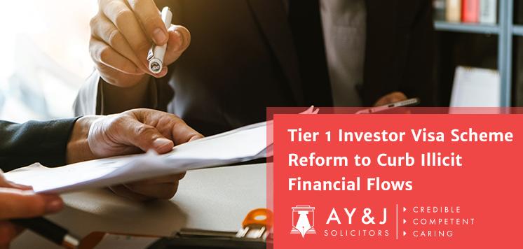 Tier 1 Investor Visa Scheme Reform to Curb Illicit Financial Flows