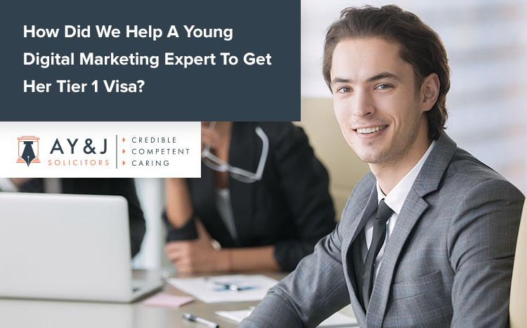How Did We Help A Young Digital Marketing Expert To Get Her Tier 1 Visa