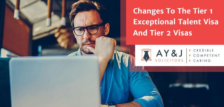 Changes To The Tier 1 Exceptional Talent Visa And Tier 2 Visas