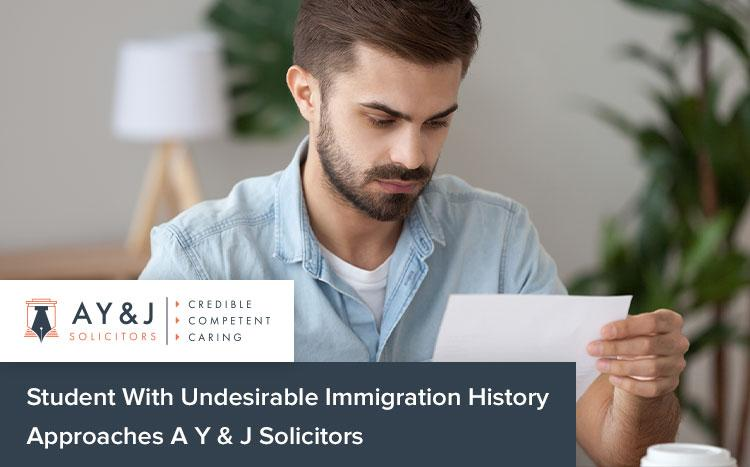 Student With Undesirable Immigration History Approaches A Y & J Solicitors