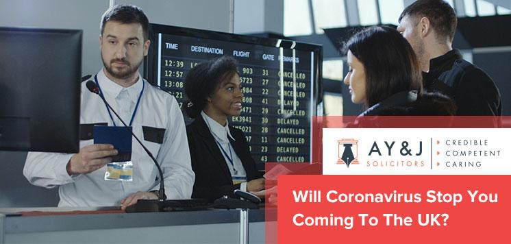 Will Coronavirus Stop You Coming To The UK?
