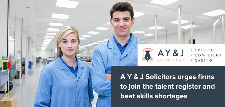 A Y & J Solicitors urges firms to join the talent register and beat skills shortages